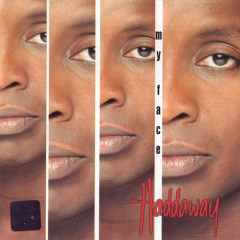 Haddaway – My Face