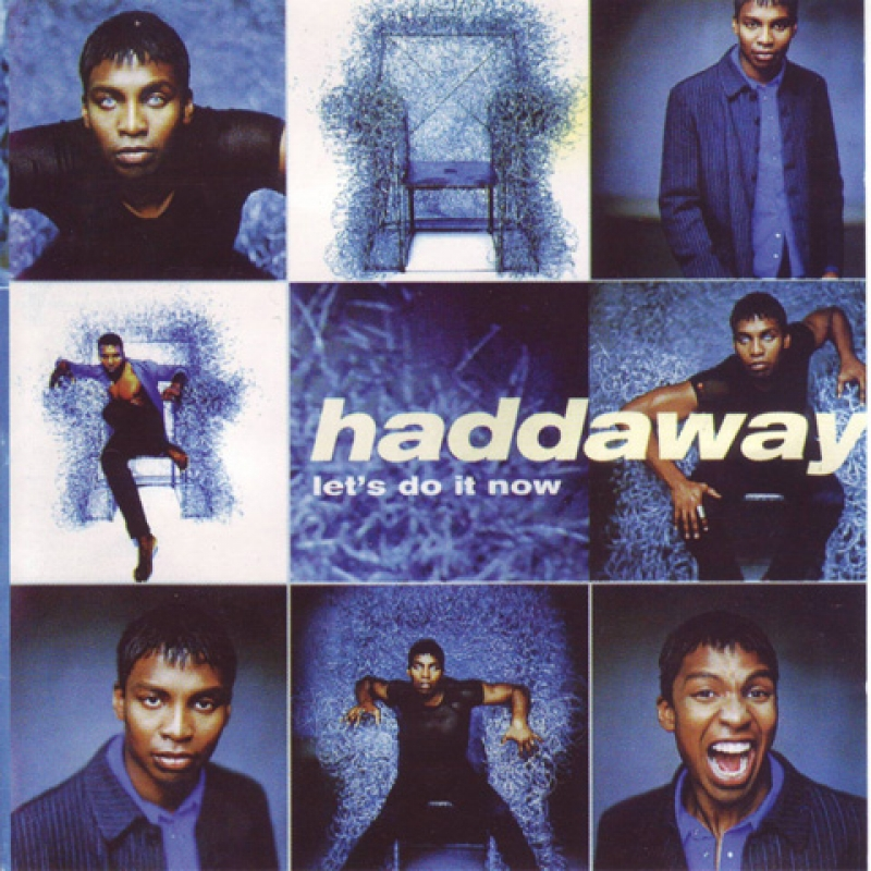 Haddaway – Let's Do It Now